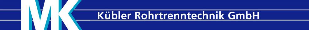 Kübler Rohrtrenntechnik GmbH